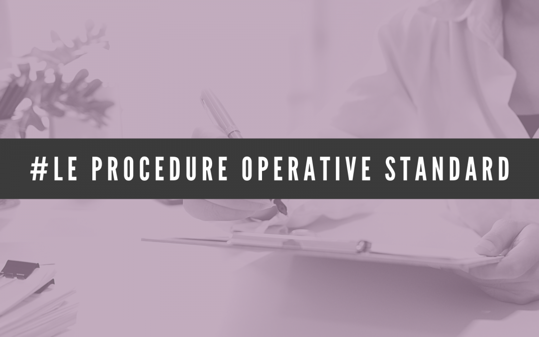 [Ehi Pro! #11] Le procedure operative standard